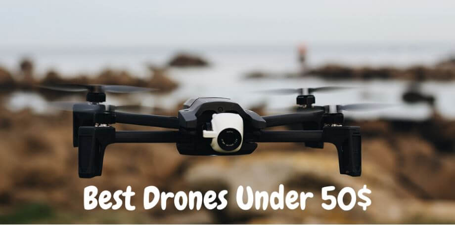 13 Best Drones Under 50 Dollars For 2021 – (July Updated)