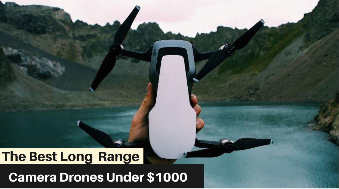 9 Best Drones Under 1000 Dollars for 2021 – (September Updated)