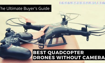 11 Best Drones Without A Camera For 2021 (September Updated)