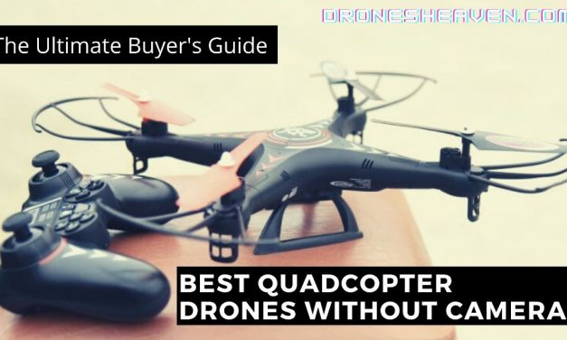 11 Best Drones Without A Camera For 2021 (July Updated)