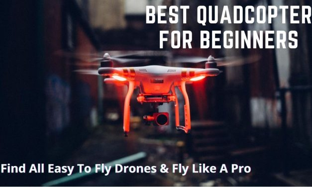 Best Quadcopter For Beginners In 2021 – (July Updated)