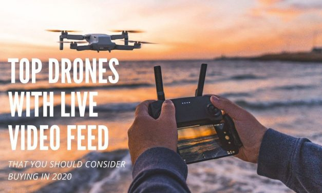 Best Drones With Live Video Feeds In 2021 (July Updated)