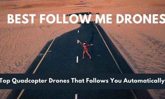 Best Follow Me Drones In 2021 – (July Updated)